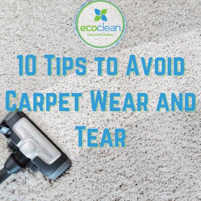10 Tips to Prevent Carpet Wear & Tear