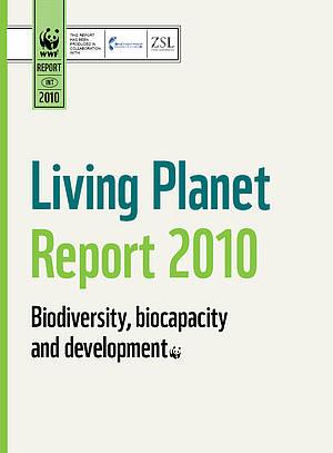 Звіт WWF Lіvіng Planet 2010: світу потрібна зелена економіка