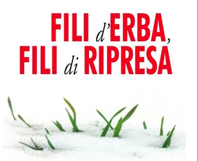 11 marzo/ Fili d'erba, fili di ripresa