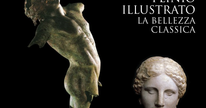 8 maggio / Plinio illustrato, la bellezza classica