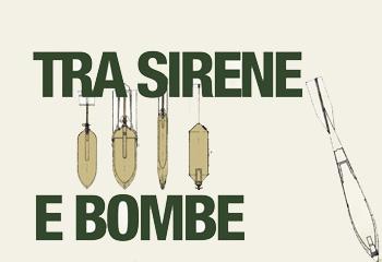 Tra sirene e bombe/ difesa dei civili