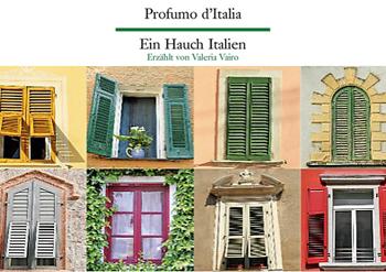 13 giugno/ Profumo d'Italia – Ein Hauch Italien