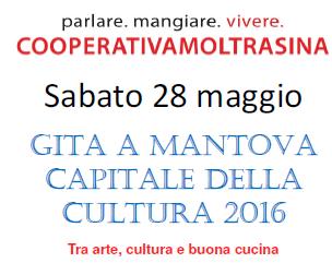 28 maggio/ A Mantova con la Cooperativa Moltrasina