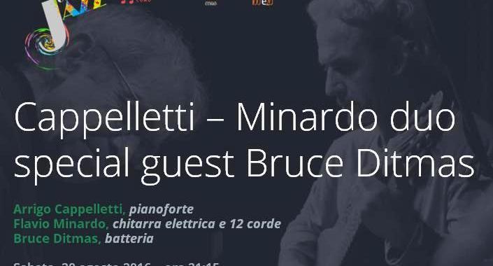 20 agosto/ Cappelletti – Minardo duo, special guest Bruce Ditmas