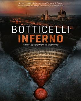 8 e 9 novembre/ Botticelli con l'Inferno allo Spazio Gloria