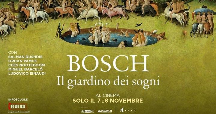 """7 e 8 novembre/ """"Bosch – il giardino dei sogni"""""""