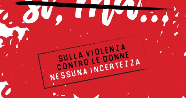 Contro la violenza sulle donne nessuna incertezza/ L'adesione dell'Arci alla manifestazione del 25 novembre