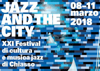 Dall'8 all'11 marzo/ Jazz and the city a Chiasso