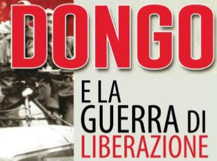 25, 28 e 29 aprile/ Dongo e la guerra di Liberazione