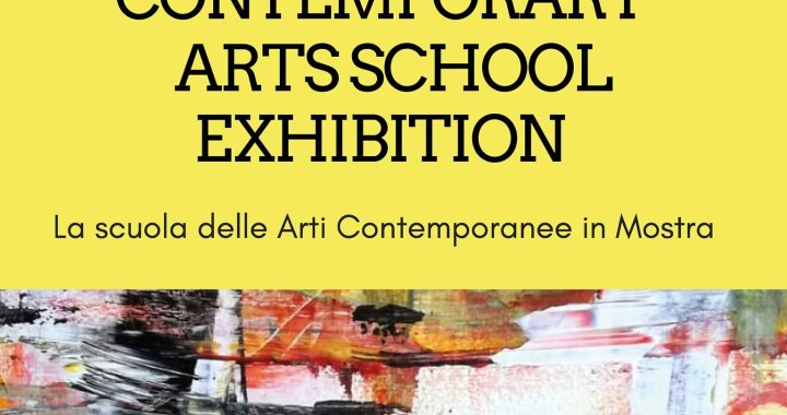 3-17 luglio/ Contemporary Arts School Exhibition