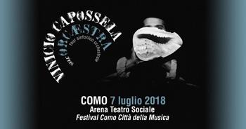 7 luglio/ Arena del Teatro Sociale /Vinicio Capossela. Nell'OrcÆstra