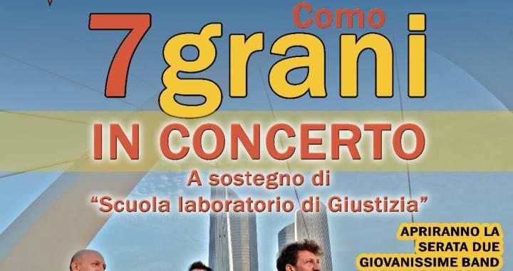 """5 ottobre/ 7grani in concerto a Xanadù per """"Scuola laboratorio di giustizia"""""""