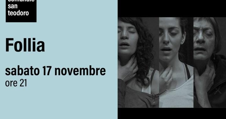 """17 novembre/ Cantù/ """"Follia"""""""