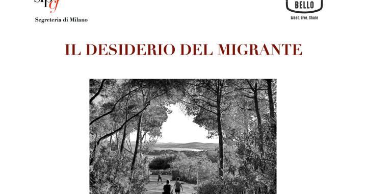 16 ottobre/ Il desiderio del migrante