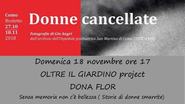 """18 novembre/ """"Senza memoria non c'è bellezza"""". Oltre il Giardino Project e Dona Flor per """"Donne cancellate"""""""