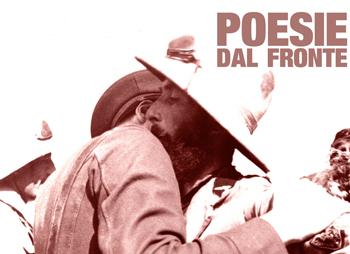 3 novembre/ Dal fronte della prima guerra mondiale: poesie e canzoni