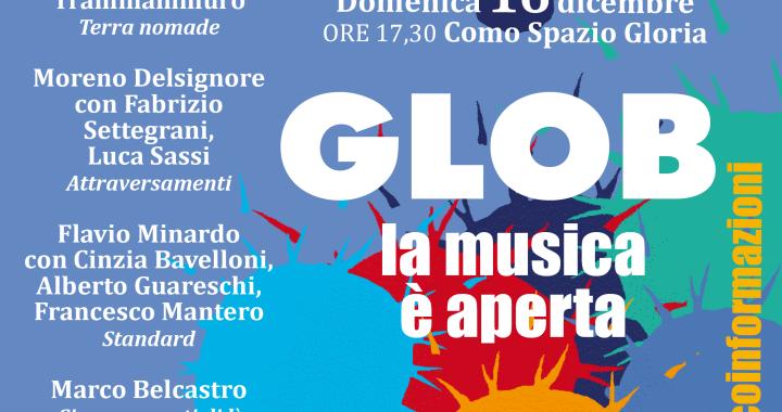 Glob trailer/ La libertà, come la cultura, si mangia (anche)/ Domenica 16 dicembre dalle 17,30 (precise) al Gloria
