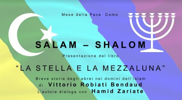 30 gennaio/ Salam – Shalom. La stella e la mezzaluna