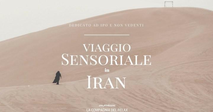 29 aprile/ Arciwebtv/ Viaggio sensoriale in Iran