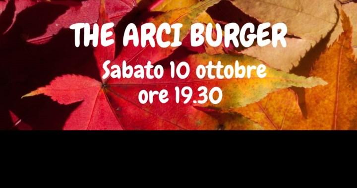 Arci Mirabello/ 10 ottobre/ The Arci Burger
