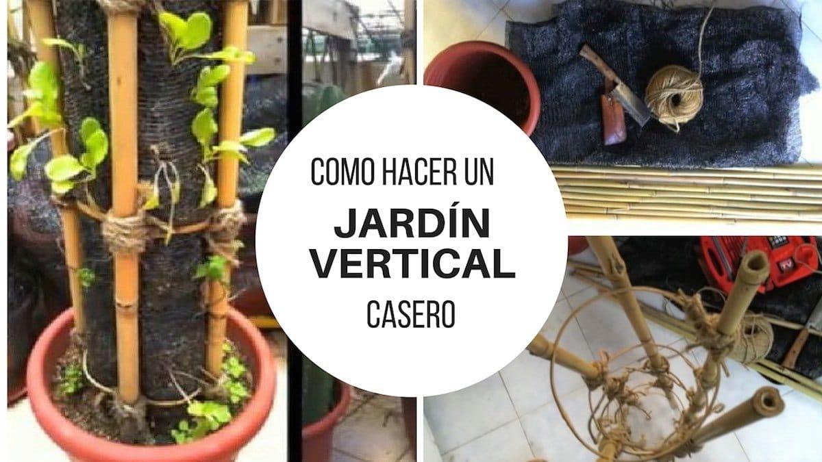 Como hacer un jardín vertical casero