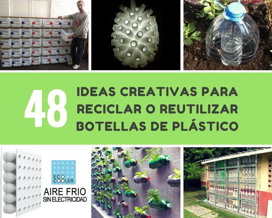 ideas creativas para reciclar o reutilizar botellas de plstico - Botellas Plastico