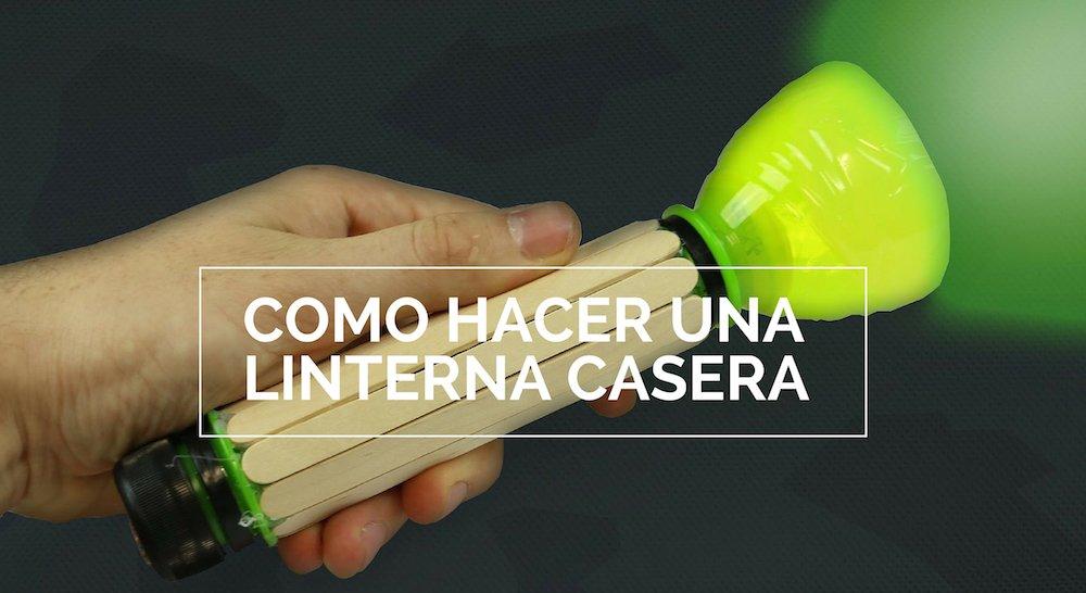 Como hacer una linterna casera con material reciclado