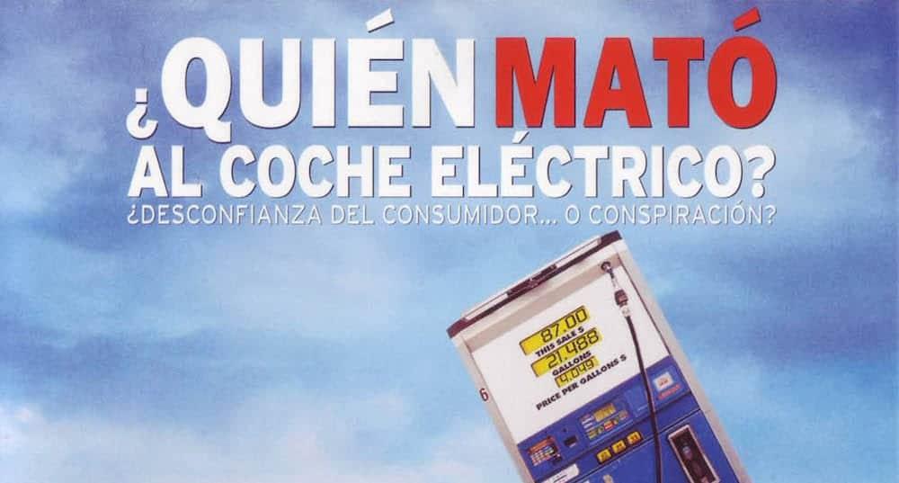 Documental: ¿Quién mató al coche eléctrico?