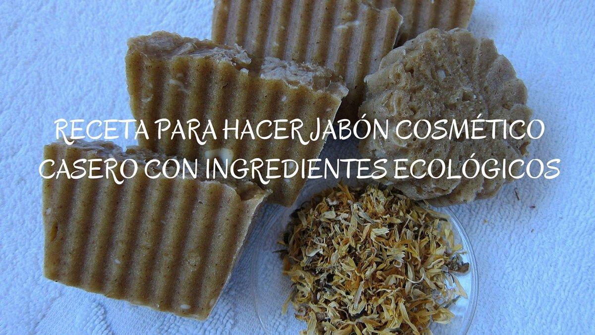 Receta para hacer jabón cosmético casero