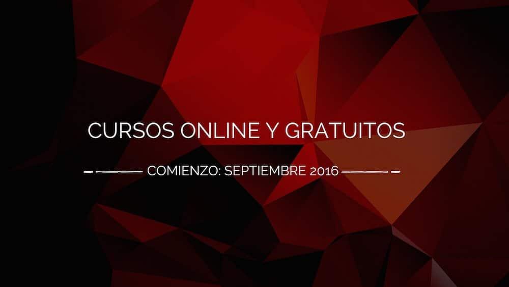 Cursos online y gratuitos septiembre 2016