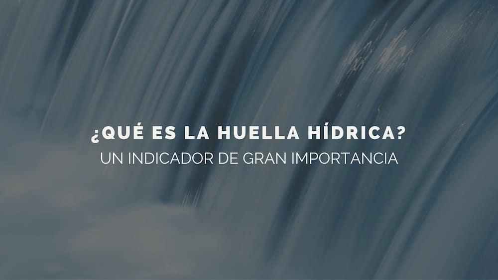 huella-hidrica