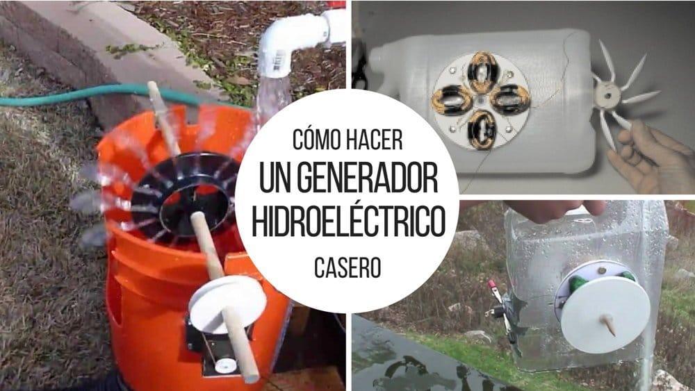 Cómo hacer un generador hidroeléctrico casero