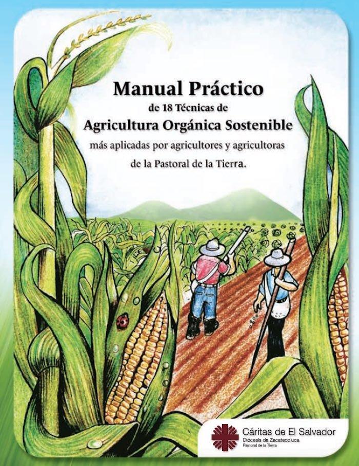 Manual práctico: 18 técnicas de agricultura orgánica sostenible