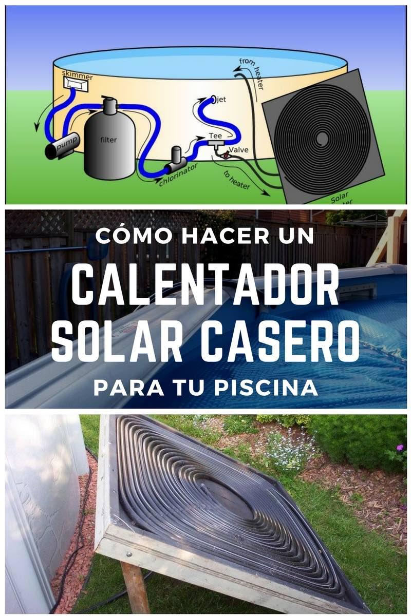 C mo hacer un calentador solar casero para tu piscina - Materiales para hacer una piscina ...