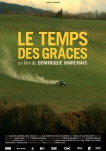 Le temps des grâces de Dominique Marchais