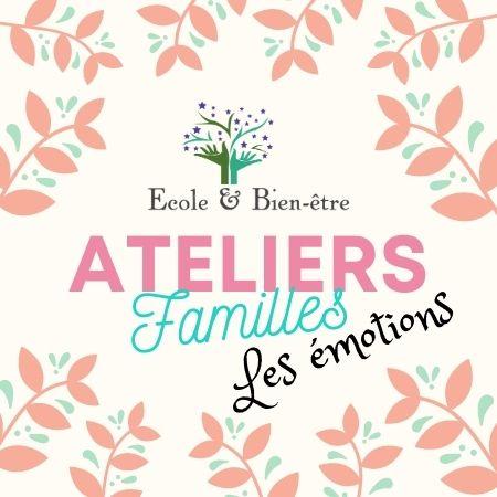atelier famille - les émotions