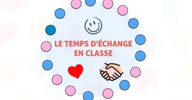LE TEMPS D'ÉCHANGE EN CLASSE