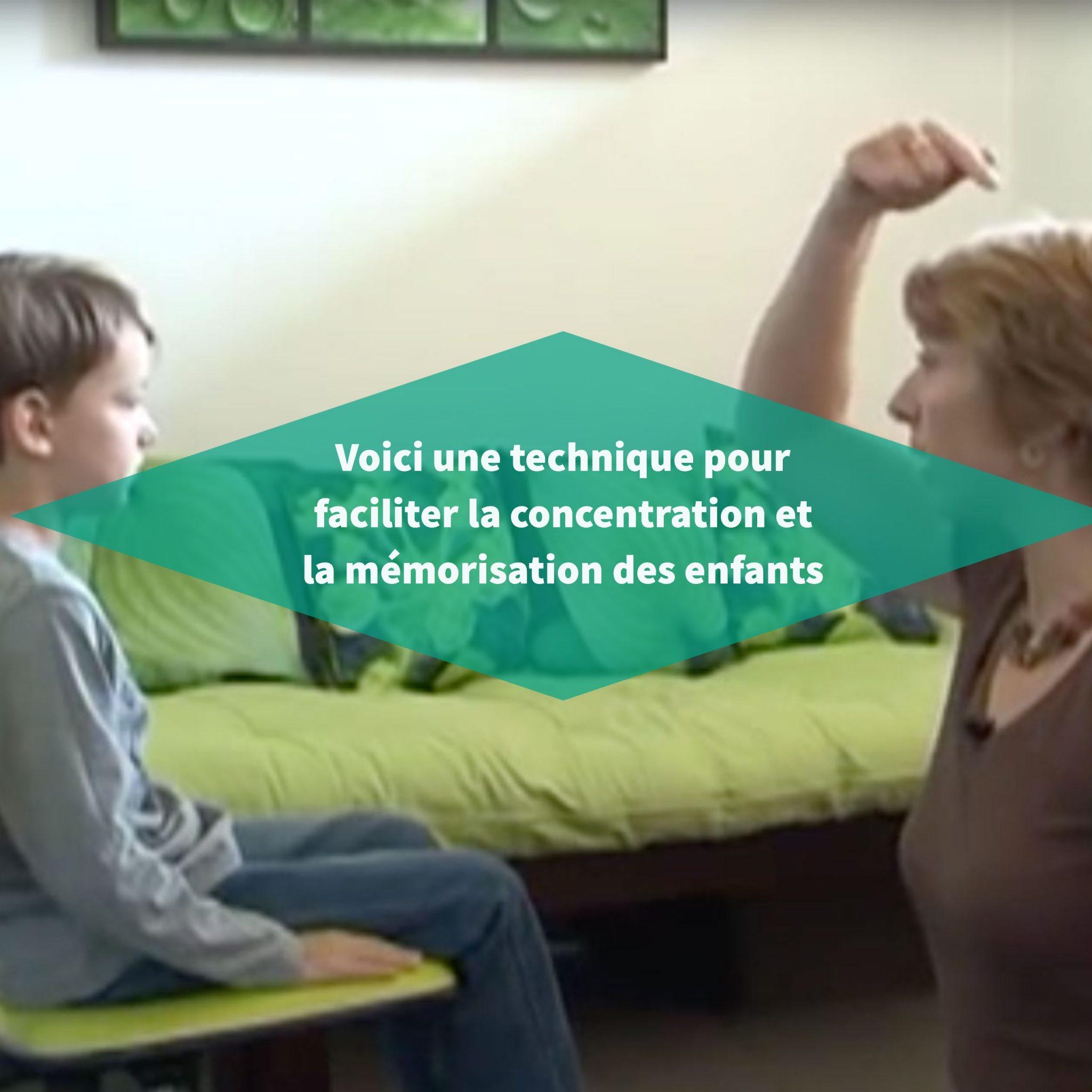 Voici une technique pour faciliter la concentration et la mémorisation des enfants