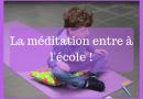 La méditation entre à l'école !