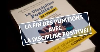 LA FIN DES PUNITIONS AVEC LA DISCIPLINE POSITIVE DANS LA CLASSE!