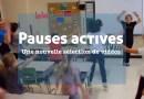 Pauses actives : une nouvelle sélection de vidéos