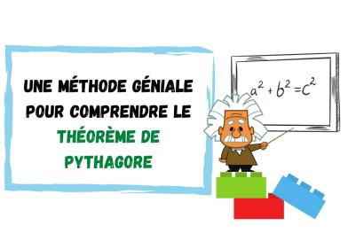 Une méthode géniale pour comprendre le théorème de Pythagore