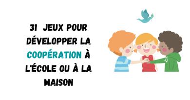 31 jeux pour développer la coopération à l'école ou à la maison