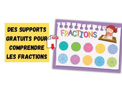 Des supports gratuits pour comprendre les fractions
