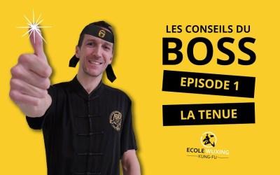 Les conseils du Boss – épisode 1 la tenue