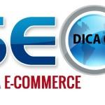o que é seo para e-commerce - dica 01