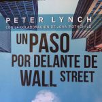 "Reseña ""Un paso por delante de Wall Street"" de Peter Lynch"