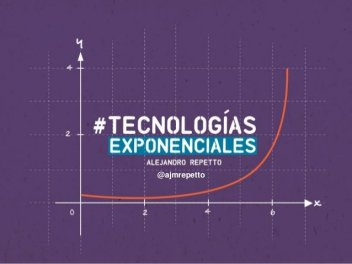 tecnologias-exponenciales-alejandro-repetto-startupoeste-1-638