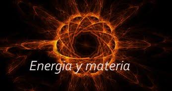 Adolfo Castilla sobre Energía y Materia