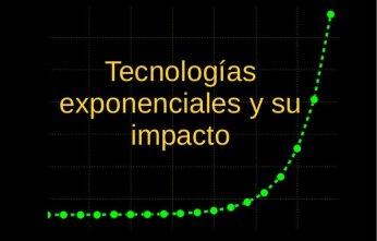 Adolfo Castilla escribe sobre tecnologías exponenciales